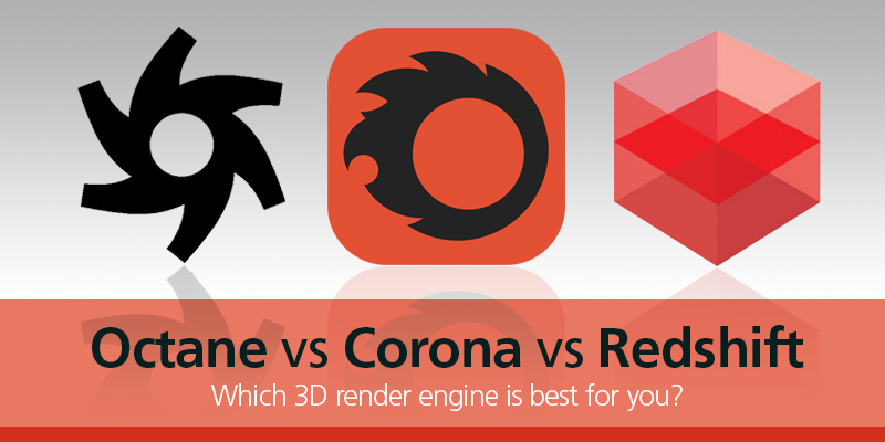 Octane vs Corona vs Redshift